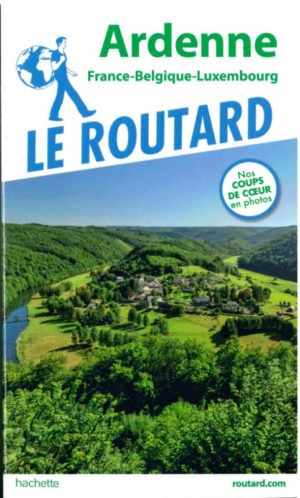 Le Routard – Ardenne (France-Belgique-Luxembourg)